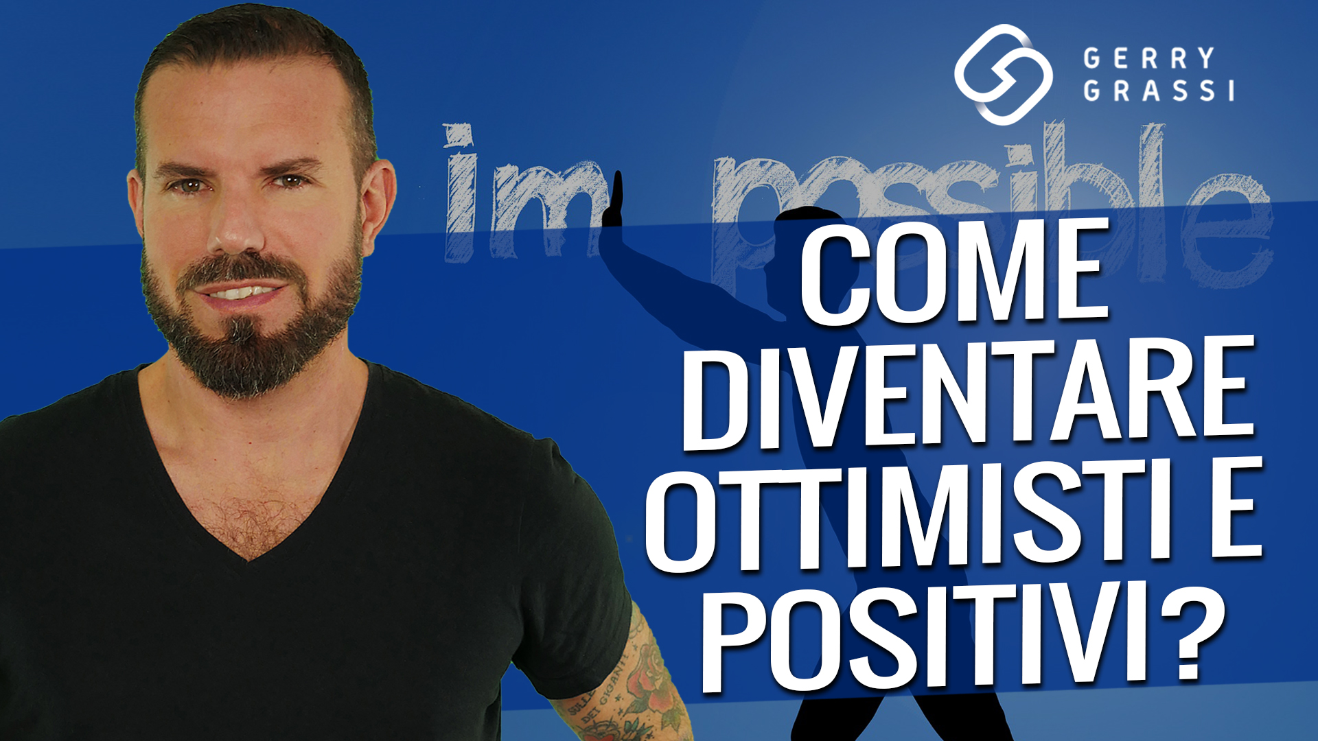 come diventare ottimisti e positivi
